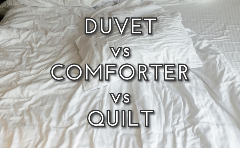 Home Decor – Bedroom – What Would It Be Right For Your Bed? / Duvet vs Comforter vsQuilt