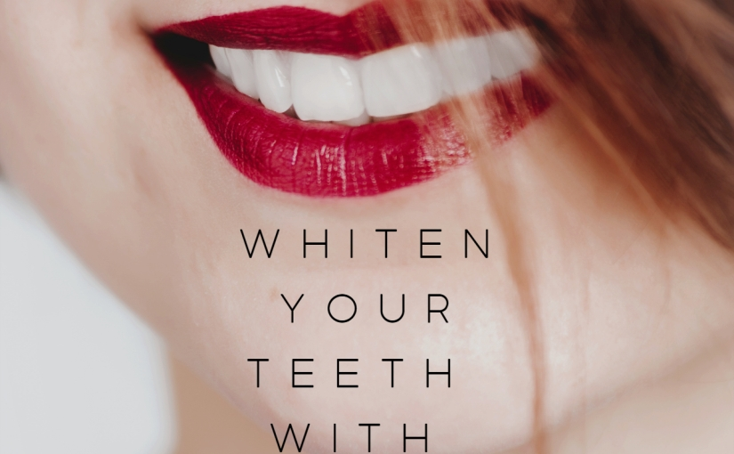 Beauty – How To Whiten Your Teeth With Natural Ingredients / Get White Smile!